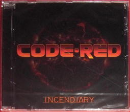 CODE RED - Incendiary (全新封裝歐版 )