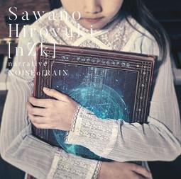 澤野弘之 SawanoHiroyuki[nZk] narrative/NOISEofRAIN 初回盤CD+DVD台壓全新